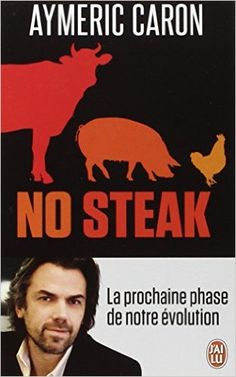 Amazon.fr - No steak - Aymeric Caron - Livres