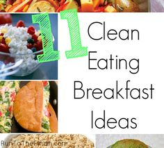 11 Clean Eating Breakfast Ideas - including protein and veggies | @RunToTheFinish- Amanda Brooks- Amanda Brooks