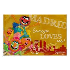 Shop The Muppets - Madrid, Spain Poster created by muppets. Muppets Most Wanted, Create Your Own Poster, The Muppet Show, Kermit The Frog, Poster Making, Custom Posters, Custom Framing, Madrid, Spain
