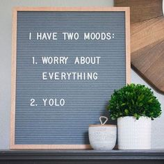 Funny Quotes : QUOTATION – Image : Quotes Of the day – Life Quote I have two moods: worry about everything and yolo. Felt letter board Sharing is Caring Word Board, Quote Board, Message Board, Felt Letter Board, Felt Letters, Felt Boards, Black Letter Board, Best Quotes, Funny Quotes