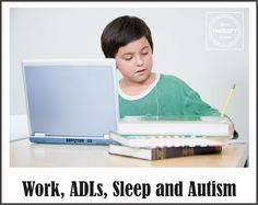 Work, ADLs, Sleep and Autism from Your Therapy Source
