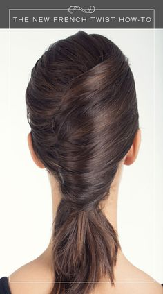 How To Create The New French Twist Hairstyle - Hairstyle How-To - Seventeen