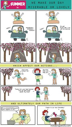 We Make Our Day Miserable Or Lovely. more soul comics at:  http://www.mindsnapshots.com/category/soul-comics/