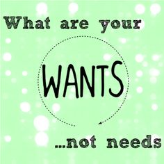 What do you want, but can't justify spending on? Tell us!!