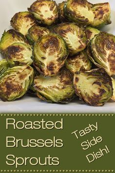 By Roasting Brussels Sprouts you can easily convert even haters into lovers of this nutritious vegetable! Not only is this the easiest way to cook them, but the flavor is far superior to cooking them any other way & you'll preserve all the important nutrients found in Brussels Sprouts. | Roasted Brussels Sprouts | Brussels Sprouts Recipes | Roasted Vegetables | Side Dish Recipes | Vegetarian Recipes | Vegan Recipes | Healthy Recipes | Sheet Pan Recipes | Foodie Home Chef | @foodiehomechef