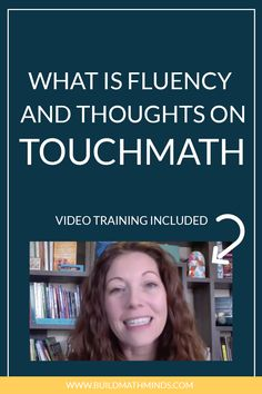 What Is Fluency & My Thoughts On TouchMath - The Recovering Traditionalist Math Literacy, Math Class, Touch Math, Children's Literature, Elementary Math, Therapy, Thoughts, Videos, Healing