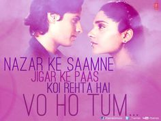 """A quote from the song """"Nazar ke saamne"""" from Aashiqui"""