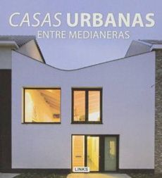 Casas Urbanas Entre Medianeras