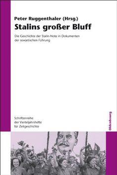Download Stalins GroÃer Bluff: Die Geschichte Der Stalin-note in Dokumenten Der Sowjetischen FÃhrung (Schriftenreihe Der Vierteljahrshefte FÃr Zeitgeschichte) (German Edition) ebook free