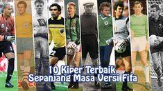 10 Kiper Terbaik Sepanjang Masa Versi Fifa