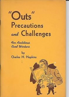 OUTS PRECAUTIONS CHALLENGES CHARLES HOPKINS AMBITOUS CARD WORKERS BOOK 1ST ED Collectibles:Fantasy, Mythical & Magic:Magic:Books, Lecture Notes www.webrummage.com $19.99