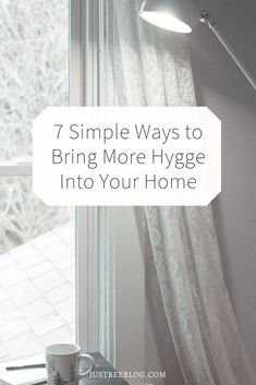7 Simple Ways to Bring More Hygge Into Your Home - interior decor designs
