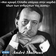 André Malraux 3 Nov.1901 Paris – 23 Nov. 1976 (aged 75) Créteil, France) was a French novelist, art theorist and Minister for Cultural Affairs.