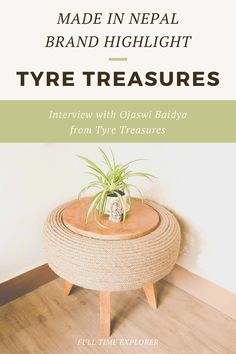Made in Nepal Brand Highlight: Tyre Treasures - Check out this interview with owner Ojaswi Baidya about how Tyre Treasures was created and how they make their items sustainably within Nepal | Full Time Explorer | Sustainable Design | Shopping in Nepal | Sustainable Furniture | Sustainable Home Decor | Eco Friendly Furniture | Natural Furniture | Decor | Upcycled Tires | Sustainable Brands in Nepal | Locally Made | Sustainable Design #madeinnepal #furniture #upcycle #sustainable #ecofriendly Upcycled Furniture, Furniture Making, Furniture Decor, Sustainable Companies, Sustainable Design, Tire Table, Natural Furniture, Sustainable Furniture, Circular Economy