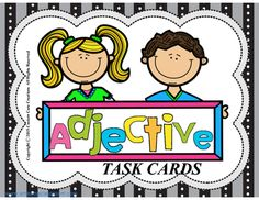 $ Adjective Task Cards. These Adjective Task Cards are a great supplement to your current curriculum. These cards are a great way to reinforce the skill of adjectives. Includes *24 color task cards *24 black/white version *Answer key *Scoring sheet.