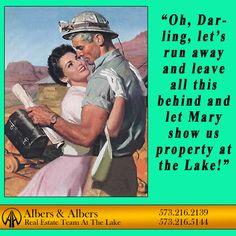 It's everyone's dream...#lakeoftheozarks #albersandalbers #realestate  Real Estate Humor
