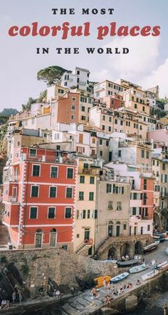 Wanderlust warning! Here are some of the most beautiful, colorful places in the world to add to your travel bucket lists! From Cinque Terre to Guanajuato to Gamcheon Culture Village, and more! #colorfulplaces #travelinspiration