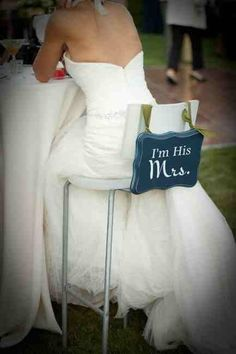 Cute sign board for the back of the bride's chair. - BM#1