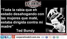 """ASESINOS SERIALES: Ted Bundy. """"La locura es mas grande que la propia ..."""