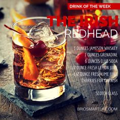 Move over Jolene, there's a new Redhead on the block in this Drink of the Week! This Drink of the Week, the Irish Redhead, get's its stamp of approval from our very