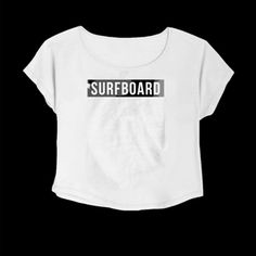 Crop Top Surfboard. Buy 1 Get 1 Free Tumblr Crop Tee as seen on Etsy, Polyvore, Instagram and Forever 21. #tumblr #cropshirts #croptops #croptee #summer #teenage #polyvore #etsy #grunge #hipster #vintage #retro #funny #boho #bohemian