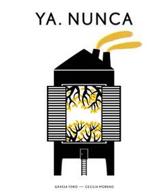 """""""YA. NUNCA"""" de  Grassa Toro y Cecilia Moreno YA. NUNCA es un libro que procede juntando parejas de frases: ya y nunca, cuyo significado se declina a través de una imagen capaz de dialogar tanto con lo imposible como con la inocencia perdida. Se crea de esta manera un proceso contemplativo de fuerza natural, cuyo ritmo es marcado por las indagaciones y los silencios de una silueta negra.  ÁLBUMES ILUSTRADOS Signatura : ALB GRA yan"""