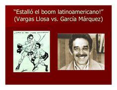 """Estalló el boom latinoamericano!"" (Vargas Llosa vs. García Márquez)"