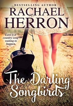 """Read """"The Darling Songbirds"""" by Rachael Herron available from Rakuten Kobo. A sparkling, highly entertaining romantic comedy about a beloved country girl group, from the bestselling author of Pack. Country Songs, Country Girls, Date, Look Older, She Song, Free Kindle Books, Free Ebooks, Great Books"""