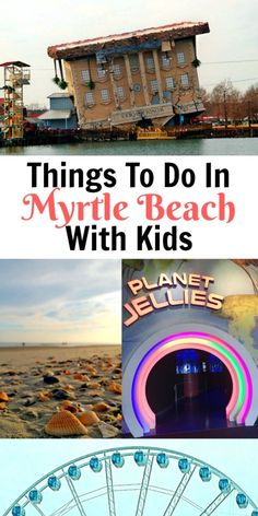 Things To Do In Myrtle Beach With Kids #ad