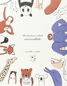 Illustrazion school. Animaletti di Sachiko Umoto http://www.amazon.it/dp/8857607399/ref=cm_sw_r_pi_dp_fXDyvb1QFVTQX