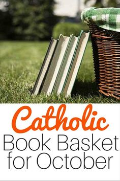 Want to study Catholic saints in October? Don't miss this list of books to help teach your children.