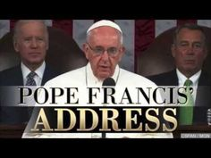 Pope Francis Challenges Congress: It's Time To Use Your Power To Finally...