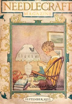Needlecraft Magazine, September, 1923 - lady in chair by lamp Old Magazines, Vintage Magazines, Vintage Knitting, Vintage Sewing, Vintage Pictures, Vintage Images, Vintage Patterns, Vintage Prints, Vintage Buttons