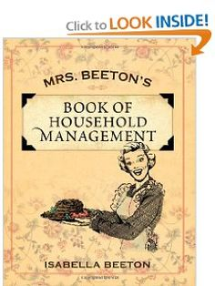 Mrs. Beeton's Book of Household Management: Isabella Beeton: 9781619491403: Amazon.com: Books