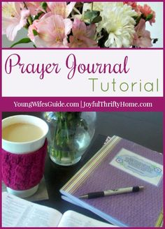 A New Method For Developing a Habit of Prayer - Young Wife's Guide