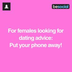 advice on dating and phone call