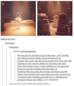 I know this is all about Dalek feels but all I'm thinking is that that one Dalek wanted to be a ballerina.  :'(