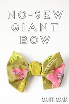 How to Make a Giant Bow from Fabric (No Sew!) - DIY Candy - - Raid your fabric stash, or the thrift store, and see how to make your own DIY giant bow to brighten up your day. This is an EASY no-sew project! Fabric Bow Tutorial, Hair Bow Tutorial, Flower Tutorial, Fabric Hair Bows, Diy Hair Bows, Ribbon Hair, Ribbon Flower, Fabric Flowers, Homemade Hair Bows