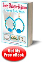 """""""Jewelry Making for Beginners: 11 Beginner Jewelry Projects"""" eBook"""