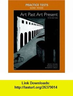 8 best pdf book images on pinterest pdf book before i die and practice tests for art past art present with cd rom 9780131504738 david fandeluxe Choice Image