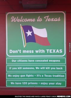 A few things to keep in mind while you are passing through Texas...