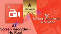 AZ Screen Recorder  No Root 4.9.4 Apk Premium Unlocked Mod for android   AZ Screen Recorder  No Root is a Media & Video App for android  Download last version ofAZ Screen Recorder No RootApk Mod for android from MafiaPaidAppswith direct link  AZ Screen Recorder is an app to record everything that happens on the screen of your Android device  Download AZ Screen Recorder  No Root  Featured on Google Play Home Page Android Police Yahoo News CNET Android Central Droid-Life and more.  AZ Screen…
