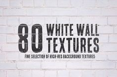 80 White Wall Textures Bundle by Texture Hunters on @creativemarket