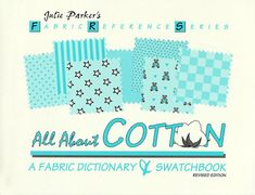 All About Cotton: A Fabric Dictionary & Swatchbook (Fabri... https://www.amazon.com/dp/0963761234/ref=cm_sw_r_pi_dp_x_nRh9ybPJFSD8A