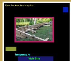 Plans For Wood Retaining Wall 185654 - The Best Image Search