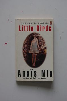 Anais Nin - Little Bird