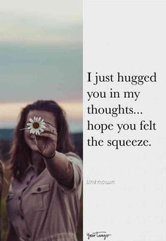 25 'Thinking of You' Quotes to Send to Someone Who Needs a Friend Sweet Quotes For Friends, Need A Hug Quotes, Sweet Love Quotes, Life Quotes Love, I Forgive You Quotes, Happy Quotes, Encouraging Quotes For Friends, Make Someone Smile Quotes, Hug Quotes For Him