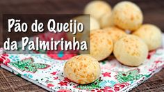 PANELATERAPIA - Blog de Culinária, Gastronomia e Receitas: Pão de Queijo e Meu Encontro com a Palmirinha