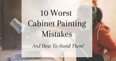 10 Worst Cabinet Painting Mistakes (And How To Avoid Them) - Painted by Kayla Payne Kitchen Cabinet Colors, Painting Kitchen Cabinets, Paint Prep, Do It Yourself Inspiration, Wall Paint Colors, Paint Furniture, Dream Decor, Decorating On A Budget, Easy Diy Projects
