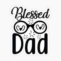 Father's Day Stickers, Fathers Day, Blessed, Dads, Gifts, Presents, Father's Day, Fathers, Favors